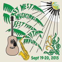 5th Annual Key West Musicians Festival 2015